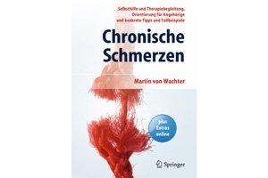 """""""Chronische Schmerzen"""" von Martin von Wachter Quelle: Springer Medizin"""