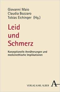"""""""Leid und Schmerz"""" von Giovanni Maio, Claudia Bozzaro und Tobias Eichinger Quelle: amazon.de"""