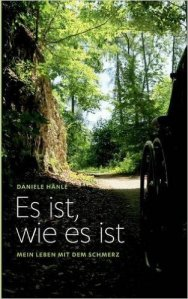 """""""Es ist, wie es ist"""" von Daniele Hänle Quelle: amazon.de"""
