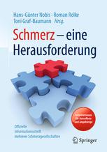 """""""Schmerz - eine Herausforderung"""" von Hans-Günter Nobis, Roman Rolke, Toni Graf-Baumann Quelle: springer.com"""